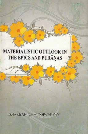 Materialistic Outlook In The Epics and Puranas