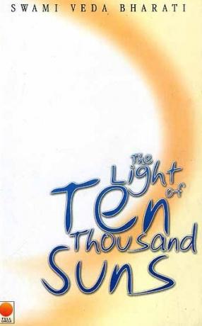 The Light of Ten Thousand Suns