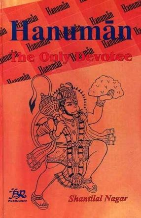 Hanuman: The Only Devotee