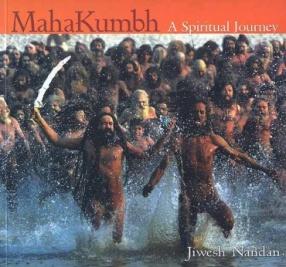 Mahakumbh: A Spiritual Journey