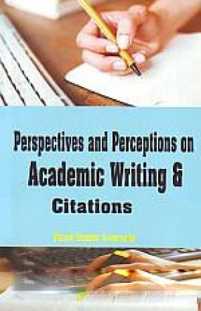 Perspectives and Perceptions on Academic Writing and Citations