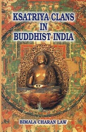 Ksatriya Clans in Buddhist India