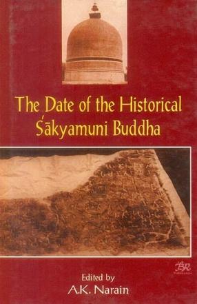 The Date of The Historical Sakyamuni Buddha