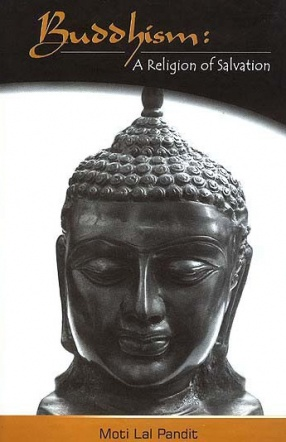 Buddhism: A Religion of Salvation
