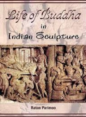 Life of Buddha in Indian Sculpture