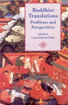 Buddhist Translations: Problems and Perspectives