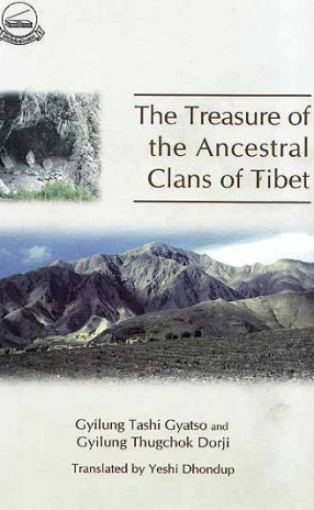 The Treasure of the Ancestral Clans of Tibet