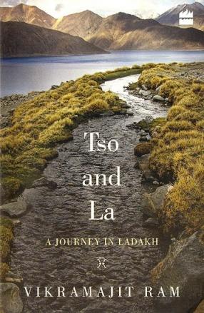 Tso and La: A Journey in Ladakh