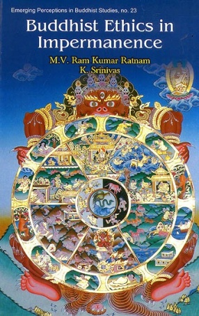 Buddhist Ethics in Impermanence