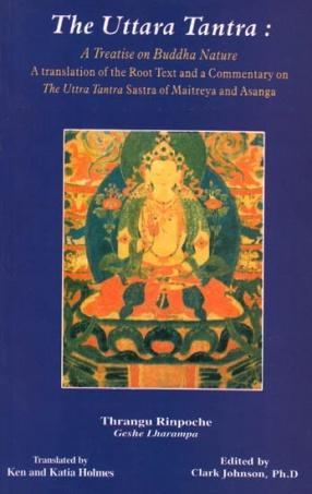 The Uttara Tantra: A Treatise on Buddha Nature