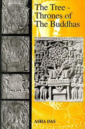 The Tree-Thrones of The Buddhas