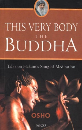 This Very Body the Buddha: Talks on Hauin's Song of Meditation