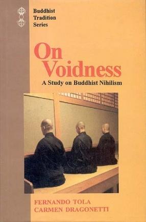 On Voidness: A Study on Buddhist Nihilism