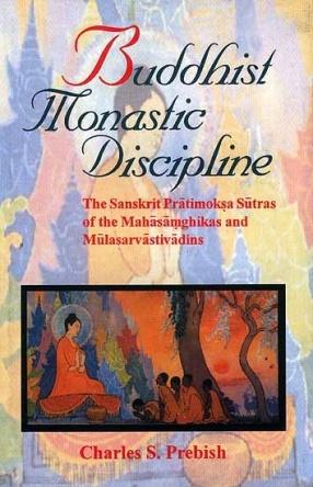 Buddhist Monastic Discipline