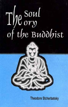 The Soul Theory of the Buddhist