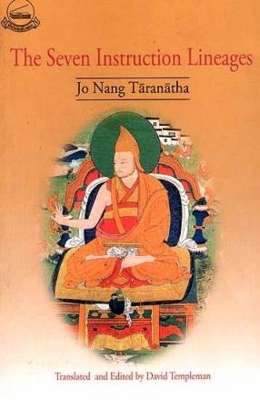 The Seven Instruction Lineages: Jo Nang Taranatha