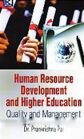 Human Resource Development and Higher Education: Quality and Management