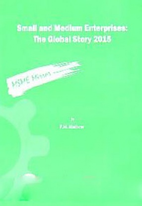 Small and Medium Enterprises: The Global Story 2015