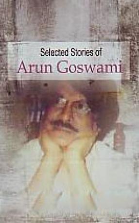 Selected Stories of Arun Goswami