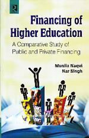 Financing of Higher Education: A Comparative Study of Public and Private Financing