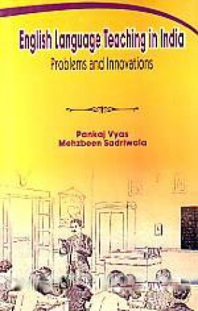 English Language Teaching in India: Problems and Innovations