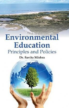 Environmental Education: Principles and Policies