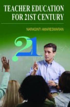Teacher Education for 21st Century