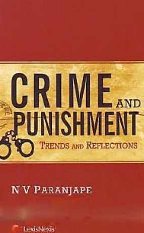 Crime and Punishment: Trends and Reflections