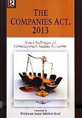 The Companies Act, 2013: New Challenges in Contemporary Indian Economy
