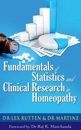 Fundamentals of Statistics and Clinical Research in Homeopathy