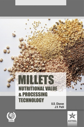Millets: Nutritional Value and Processing Technology