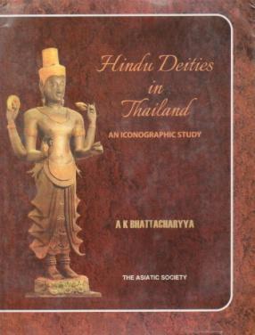 Hindu Deities in Thailand: An Iconographic Study
