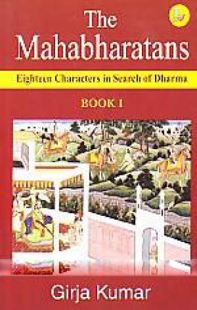 The Mahabharatans: Eighteen Characters in Search of Dharma