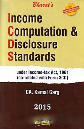 Bharat's Income Computation & Disclosure Standards: Under Income-Tax Act, 1961