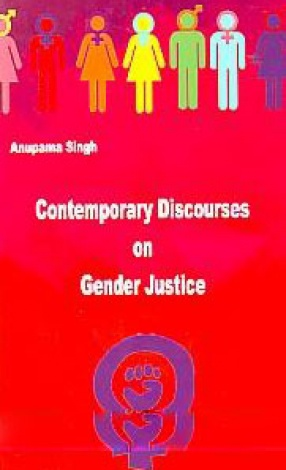 Contemporary Discourses on Gender Justice