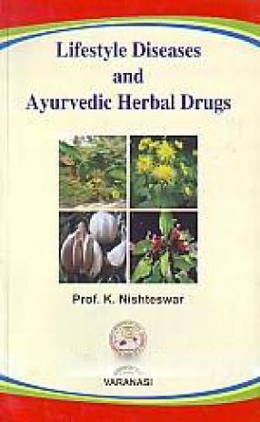 Lifestyle Diseases and Ayurvedic Herbal Drugs