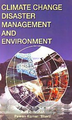 Climate change, Disaster Management and Environment