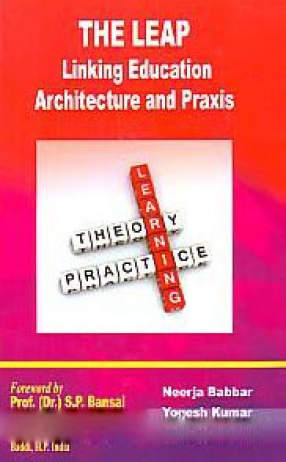 The LEAP: Linking Education Architecture and Praxis