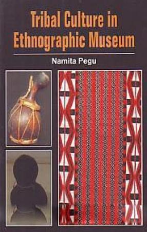 Tribal Culture in Ethnographic Museum