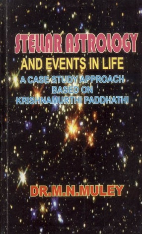 Stellar Astrology and Events in Life: A Case Study Approach to Krishnamurthy Paddhati