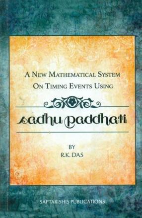 A New Mathematical System on Timing Events Using Sadhu Paddhati