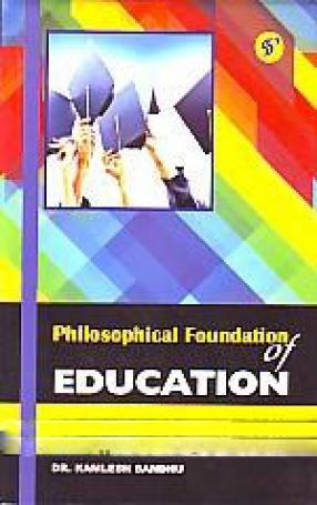 Philosophical Foundation of Education