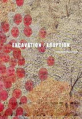 Excavation / Eruption