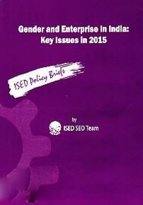 Gender and Enterprise in India: Key Issues in 2015