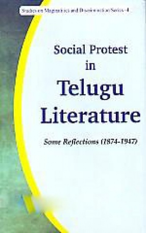 Social Protest in Telugu Literature: Some Reflections (1874-1947)