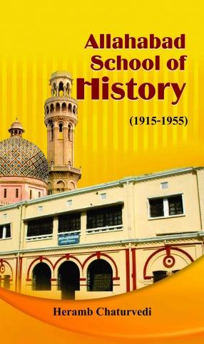 Allahabad School of History (1915-1955)
