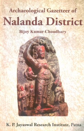 Archaeological Gazetteer of Nalanda District