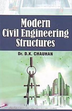 Modern Civil Engineering Structures