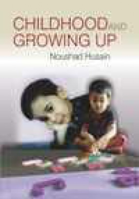 Childhood and Growing Up Theory and Practice