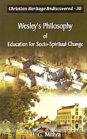 Wesley's Philosophy of Education for Socio-Spiritual Change